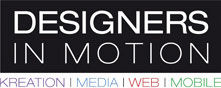 Designers in Motion - Kreation | Media | Web | Mobile